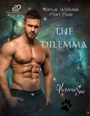 The Dilemma ebook by Victoria Sue