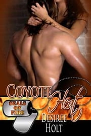 Coyote Heat ebook by Desiree Holt