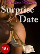 Surprise Date ebook by Karoline Henders