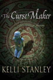 The Curse-Maker ebook by Kelli Stanley