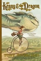 Kenny & the Dragon eBook by Tony DiTerlizzi, Tony DiTerlizzi