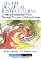 The Art of Capital Restructuring ebook by H. Kent Baker,Halil Kiymaz