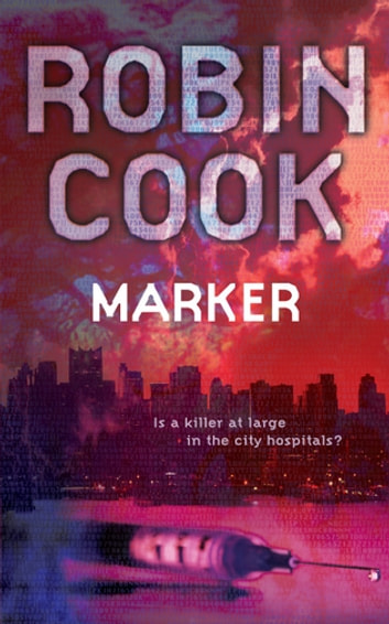Marker: A Stapleton and Montgomery Novel 5 ebook by Robin Cook