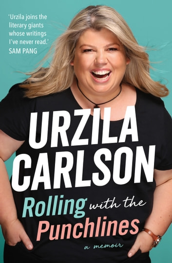 Rolling with the Punchlines ebook by Urzila Carlson