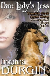 Dun Lady's Jess - The Changespell Saga Book I ebook by Doranna Durgin