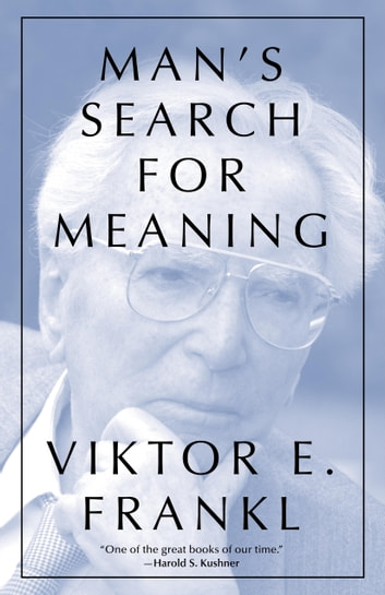 Man's Search For Meaning, Gift Edition ebook by Viktor E. Frankl,William J. Winslade