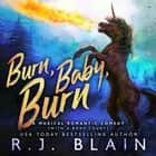 Burn, Baby, Burn audiobook by RJ Blain