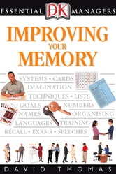 DK Essential Managers: Improving Your Memory ebook by David Thomas