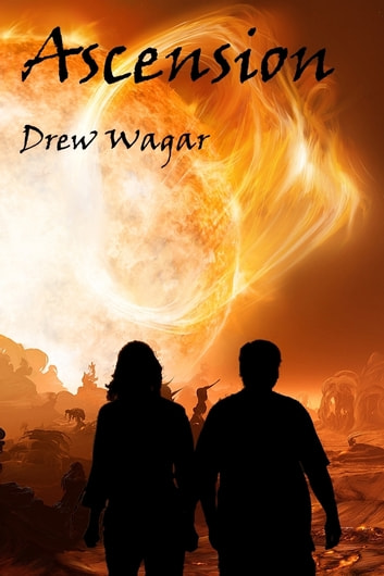 Ascension ebook by Drew Wagar