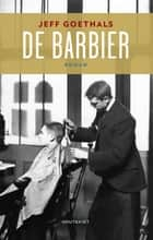 De barbier ebook door Jeff Goethals