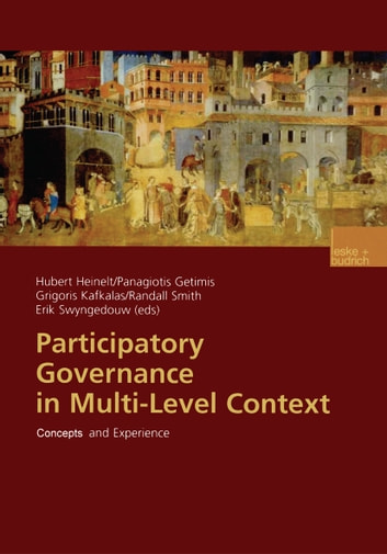 Participatory Governance in Multi-Level Context - Concepts and Experience ebook by
