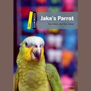 Jake's Parrot - Dominoes: Level One audiobook by Paul Hearn, Yetis Ozkan