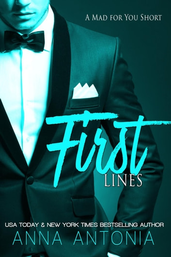 First lines a mad for you short ebook by anna antonia first lines a mad for you short mad bad dangerous fandeluxe Image collections