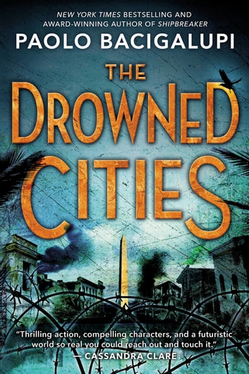 The Drowned Cities ebook by Paolo Bacigalupi