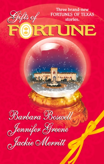 Gifts of Fortune - An Anthology 電子書 by Barbara Boswell,Jennifer Greene,Jackie Merritt