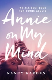 Annie on My Mind ebook by Nancy Garden