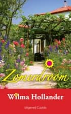 Zomerdroom ebook by Wilma Hollander