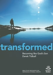 Becoming Like God's Son - Keswick Study Guide ebook by Derek Tidball