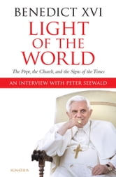 Light Of The World ebook by Peter Seewald Pope Benedict XVI