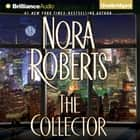 Collector, The audiobook by Nora Roberts