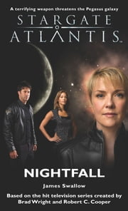 Stargate SGA-10: Nightfall ebook by James Swallow