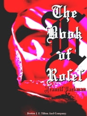 The Book of Roses ebook by Francis Parkman
