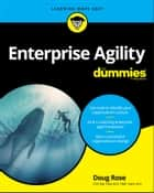 Enterprise Agility For Dummies ebook by Doug Rose