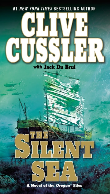 The Silent Sea ebook by Clive Cussler,Jack Du Brul