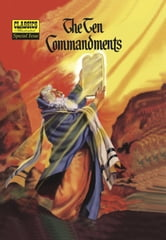 The Ten Commandments - Classics Illustrated Special Issue #135A ebook by Lorenz Graham