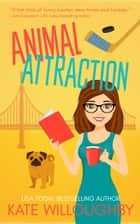 Animal Attraction ebook by Kate Willoughby