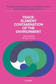 Trace-Element Contamination of the Environment ebook by Purves, D.