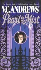 Pearl in the Mist ebook by V.C. Andrews