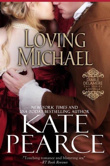 Loving Michael - Diable Delamere ebook by Kate Pearce