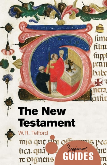 The New Testament ebook by W. R. Telford
