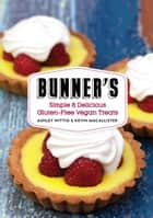 Bunner's Bake Shop Cookbook ebook by Ashley Wittig,Kevin MacAllister