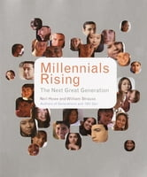 Millennials Rising - The Next Great Generation ebook by Neil Howe,William Strauss