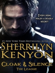 Cloak & Silence ebook by Sherrilyn Kenyon