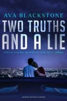 Two Truths and a Lie - A Buried Secrets Novel ebook by