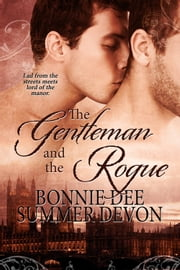 The Gentleman and The Rogue ebook by Summer Devon,Bonnie Dee