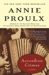 Accordion Crimes ebook by Annie Proulx