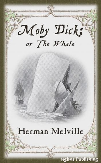 Moby-Dick or The Whale (Illustrated + Audiobook Download Link + Active TOC) ebook by Herman Melville