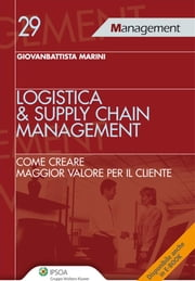 Logistic & supply chain management ebook by Giovanbattista Marini