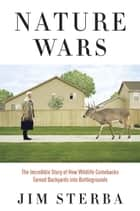 Nature Wars ebook by Jim Sterba