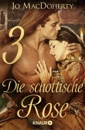 Die schottische Rose 3 - Serial Teil 3 ebook by Jo MacDoherty