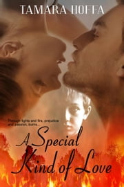 A Special Kind of Love: A Gaines Wyoming Novel- book 1 - the Gaines Wyoming Series, #1 ebook by Tamara Hoffa
