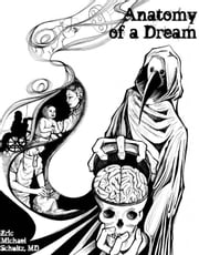 Anatomy of a Dream ebook by Eric Michael Schultz