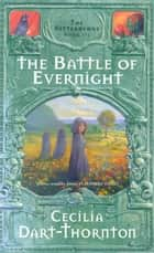 The Battle of Evernight: Bitterbynde 3 ebook by