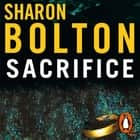 Sacrifice audiobook by Sharon Bolton