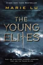 The Young Elites ekitaplar by Marie Lu