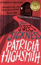 This Sweet Sickness - A Virago Modern Classic ebook by